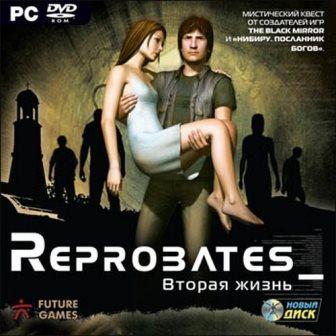 Reprobates: Next Life (2007) РС | Repack